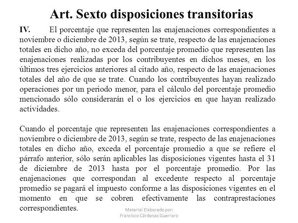 Art. Sexto disposiciones transitorias
