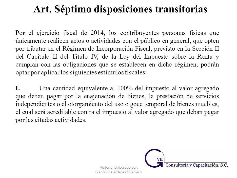 Art. Séptimo disposiciones transitorias