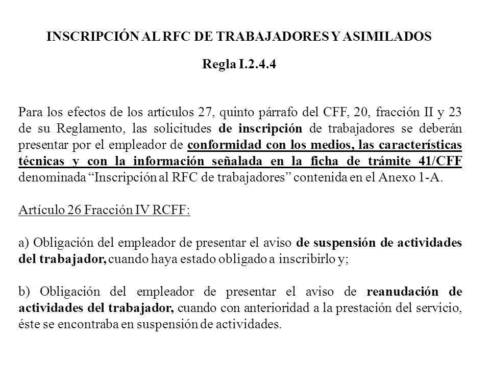 INSCRIPCIÓN AL RFC DE TRABAJADORES Y ASIMILADOS