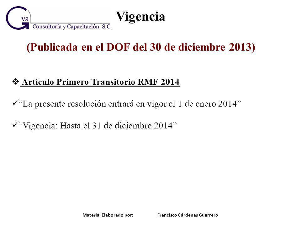 Vigencia (Publicada en el DOF del 30 de diciembre 2013)