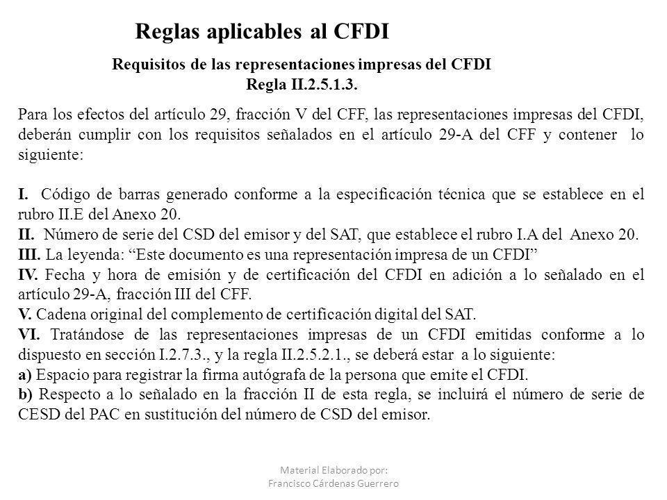 Requisitos de las representaciones impresas del CFDI Regla II.2.5.1.3.
