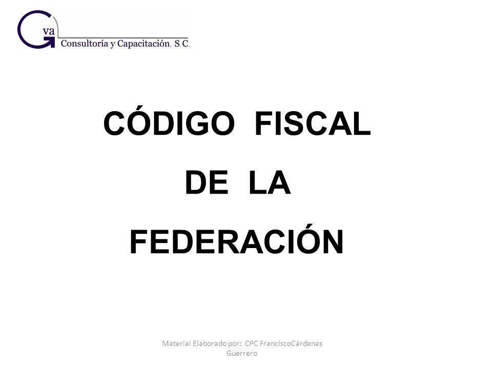 Material Elaborado por: CPC FranciscoCárdenas Guerrero