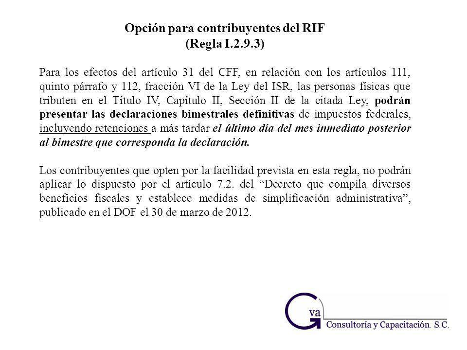 Opción para contribuyentes del RIF