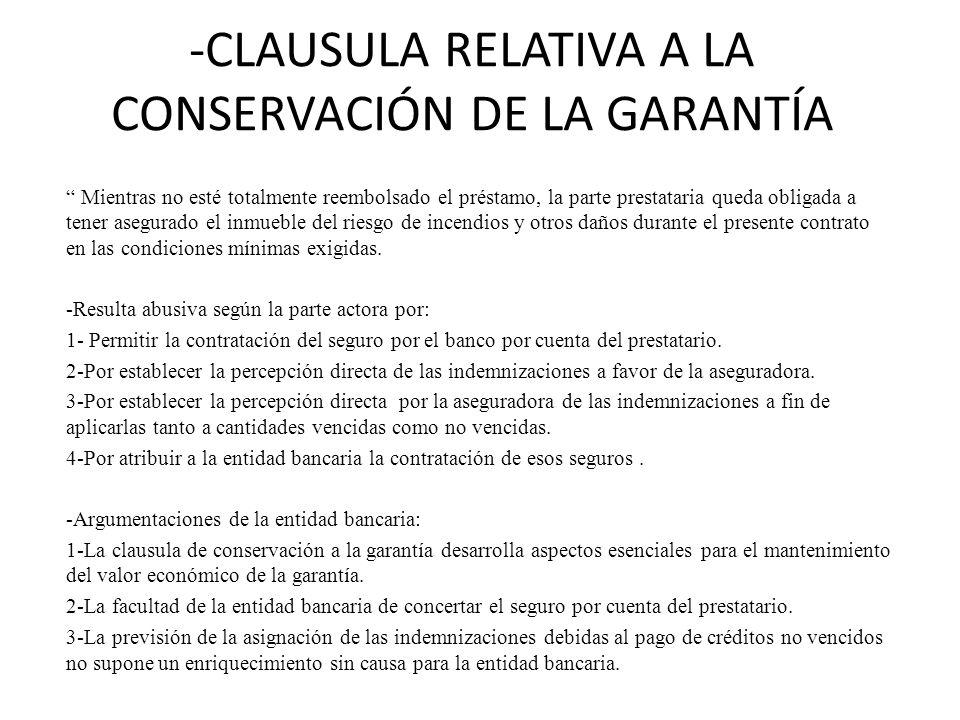 -CLAUSULA RELATIVA A LA CONSERVACIÓN DE LA GARANTÍA