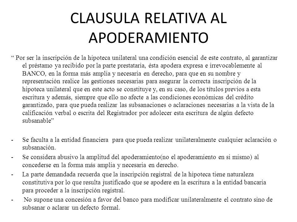 CLAUSULA RELATIVA AL APODERAMIENTO