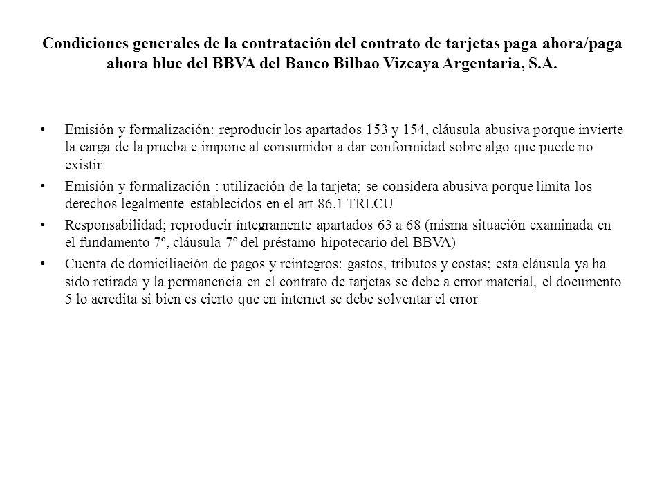 Condiciones generales de la contratación del contrato de tarjetas paga ahora/paga ahora blue del BBVA del Banco Bilbao Vizcaya Argentaria, S.A.