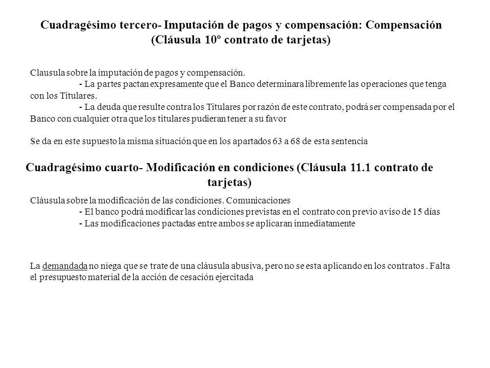 Cuadragésimo tercero- Imputación de pagos y compensación: Compensación (Cláusula 10º contrato de tarjetas)