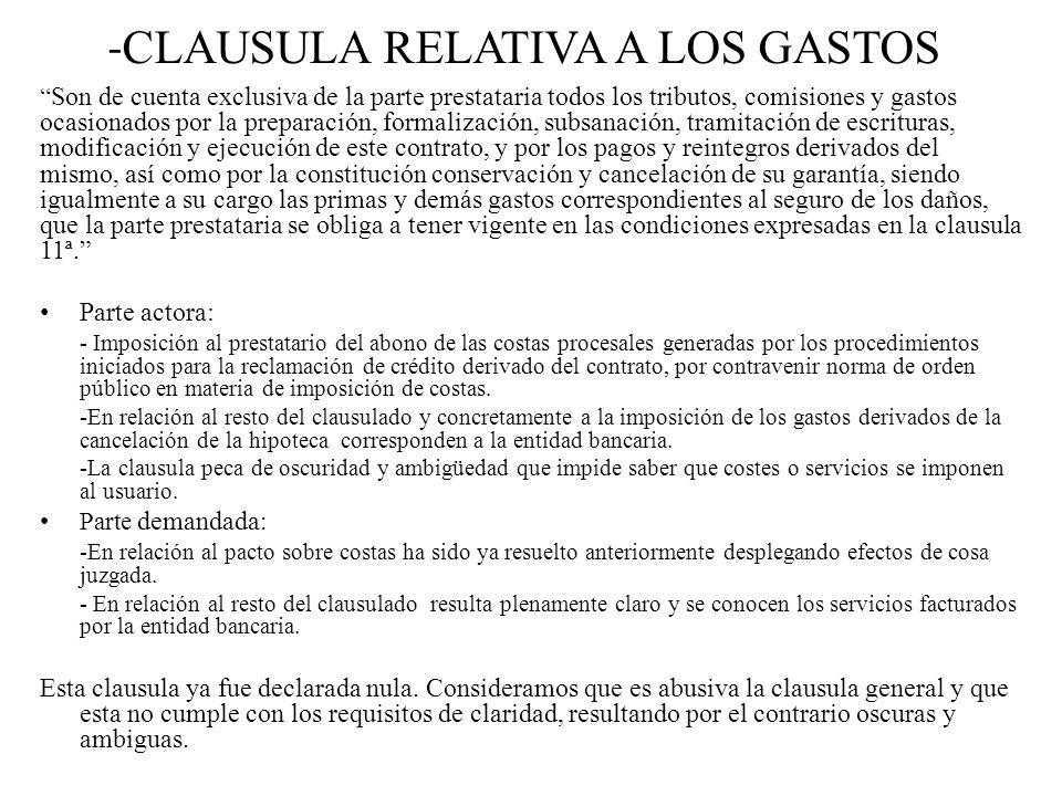 -CLAUSULA RELATIVA A LOS GASTOS