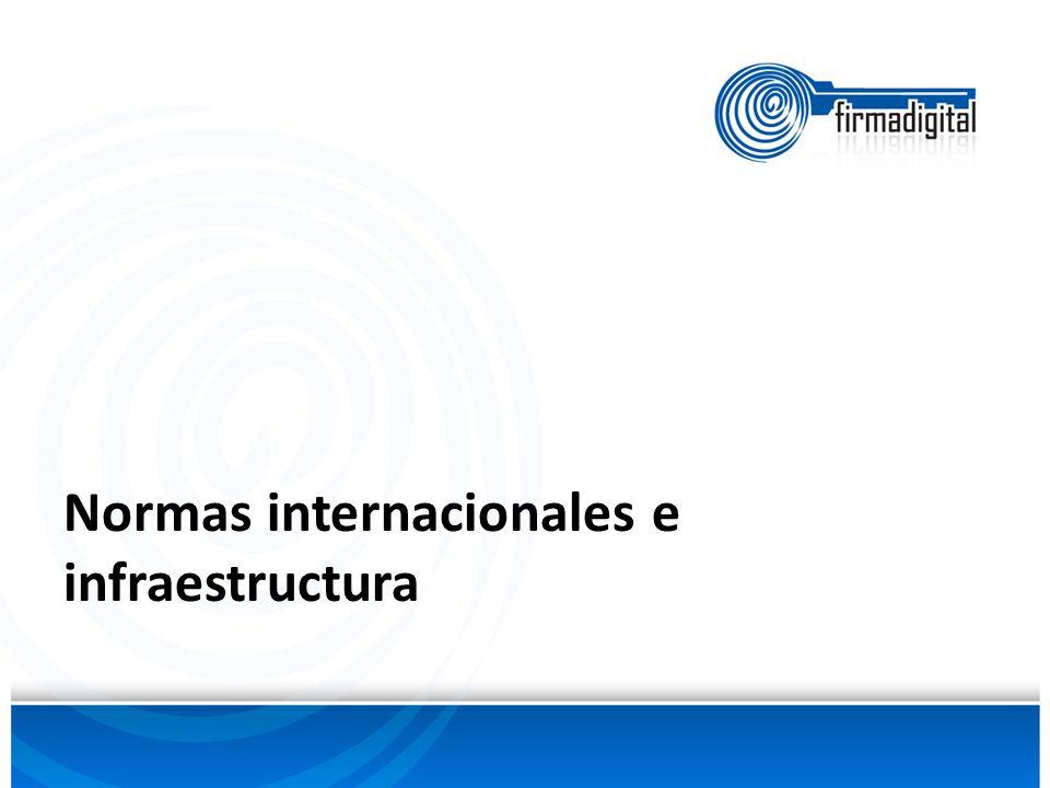 Normas internacionales e infraestructura