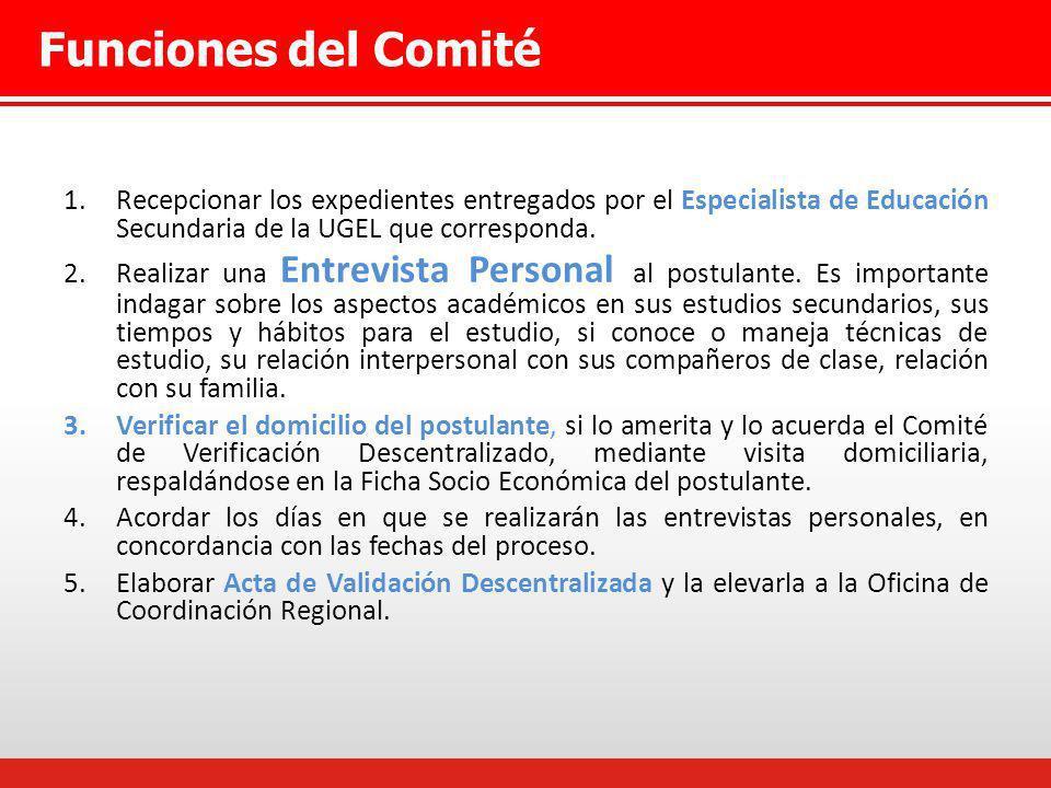 Funciones del Comité Recepcionar los expedientes entregados por el Especialista de Educación Secundaria de la UGEL que corresponda.