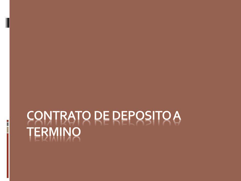 Contrato de deposito a termino
