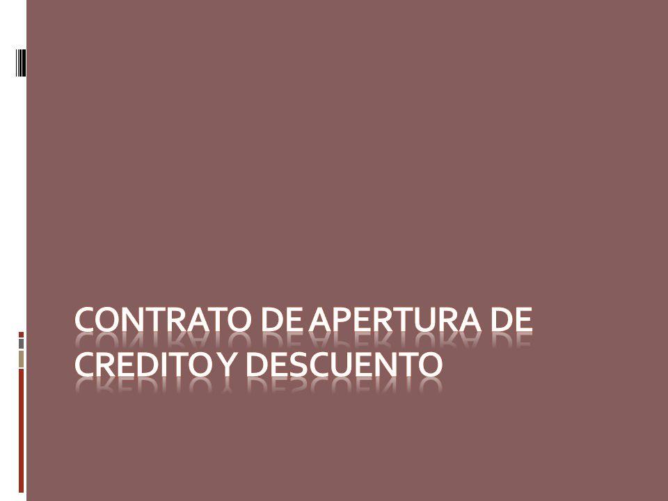Contrato de Apertura de credito y descuento