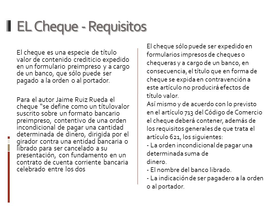EL Cheque - Requisitos