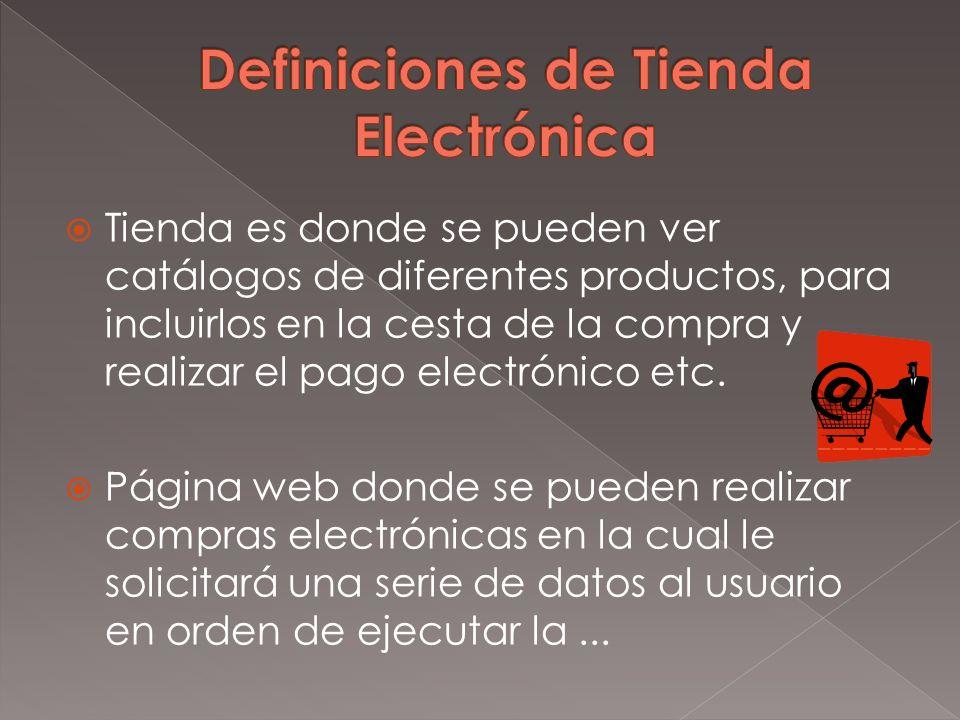 Definiciones de Tienda Electrónica