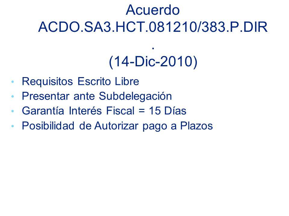 Acuerdo ACDO.SA3.HCT.081210/383.P.DIR. (14-Dic-2010)