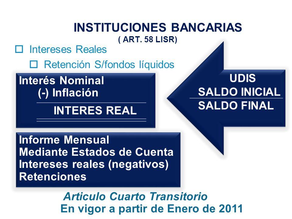 INSTITUCIONES BANCARIAS ( ART. 58 LISR)