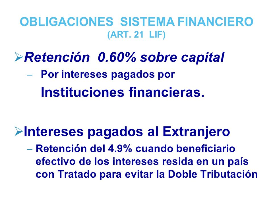 OBLIGACIONES SISTEMA FINANCIERO (ART. 21 LIF)