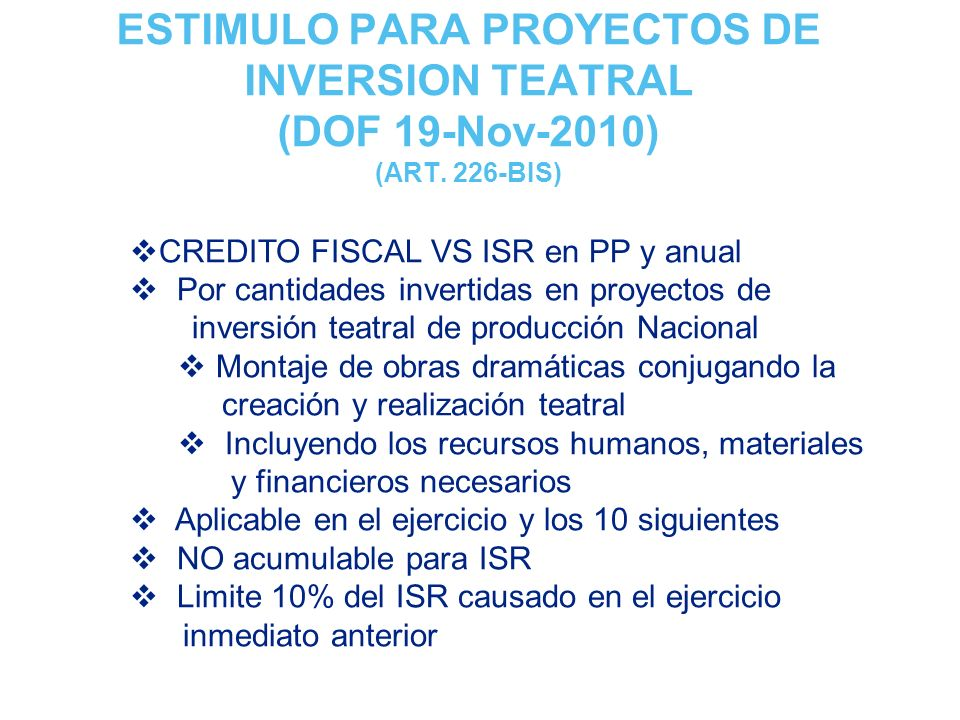 ESTIMULO PARA PROYECTOS DE INVERSION TEATRAL (DOF 19-Nov-2010) (ART