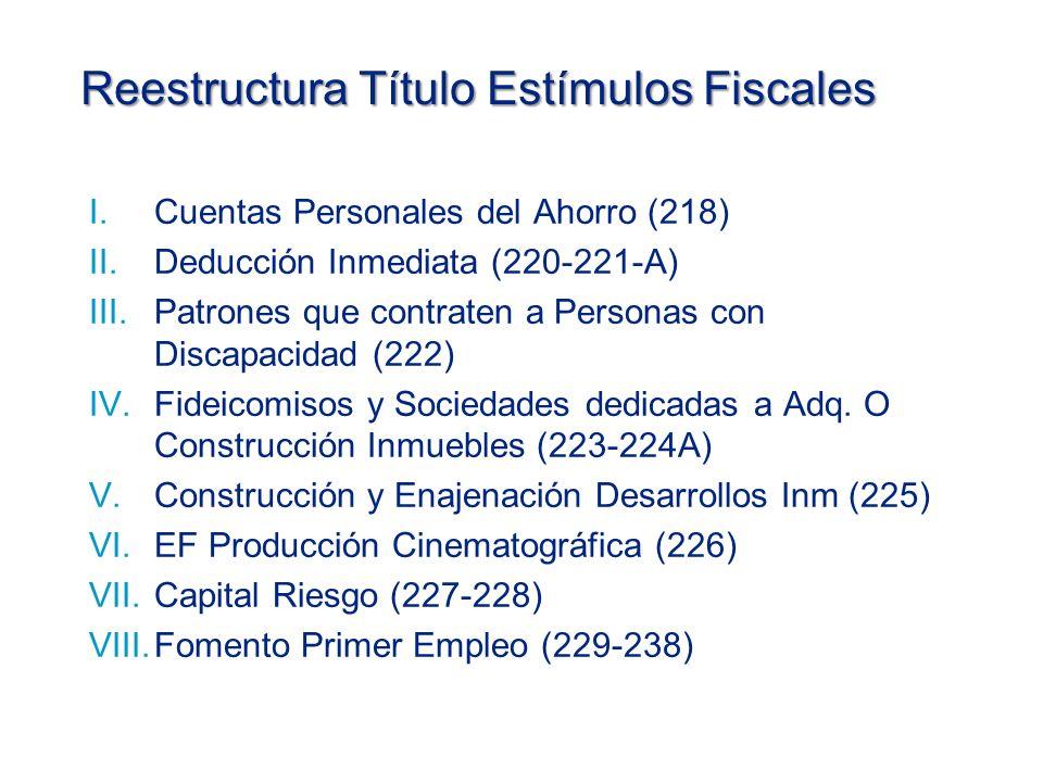 Reestructura Título Estímulos Fiscales