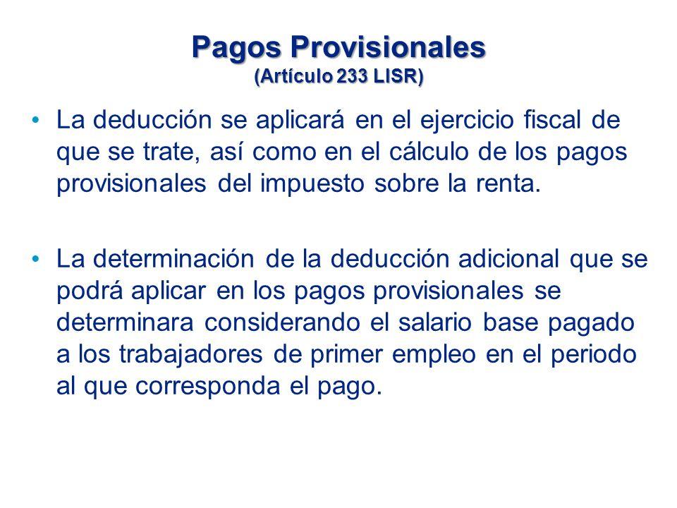 Pagos Provisionales (Artículo 233 LISR)