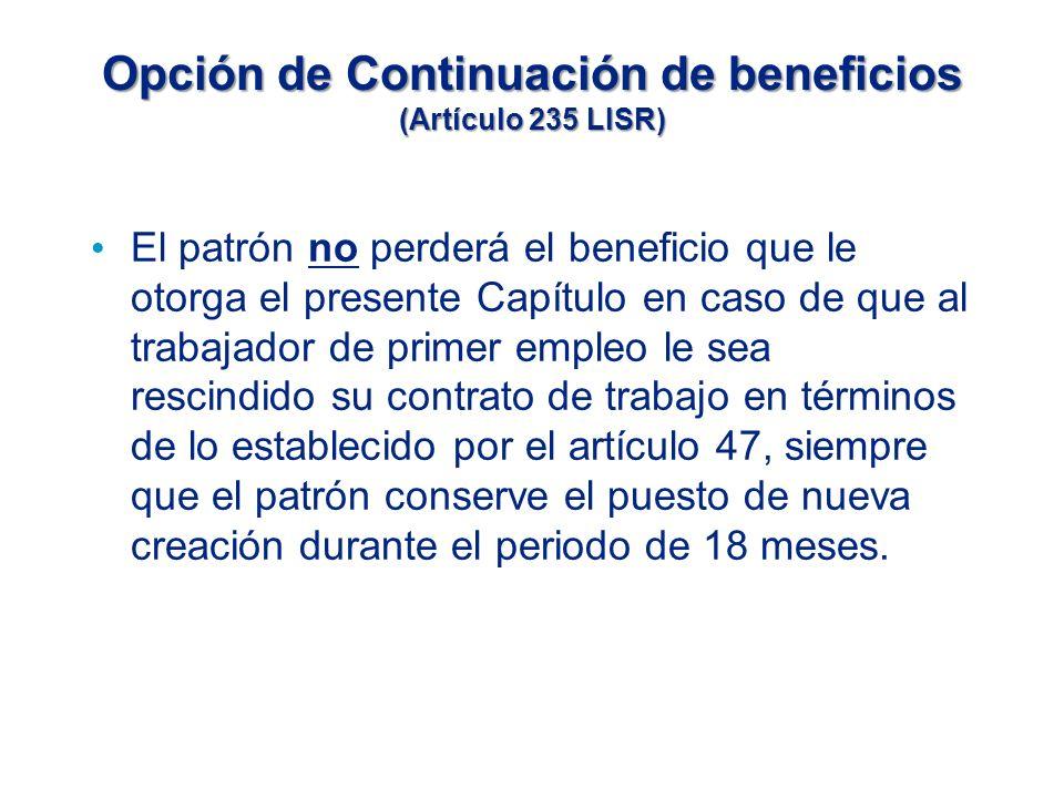 Opción de Continuación de beneficios (Artículo 235 LISR)