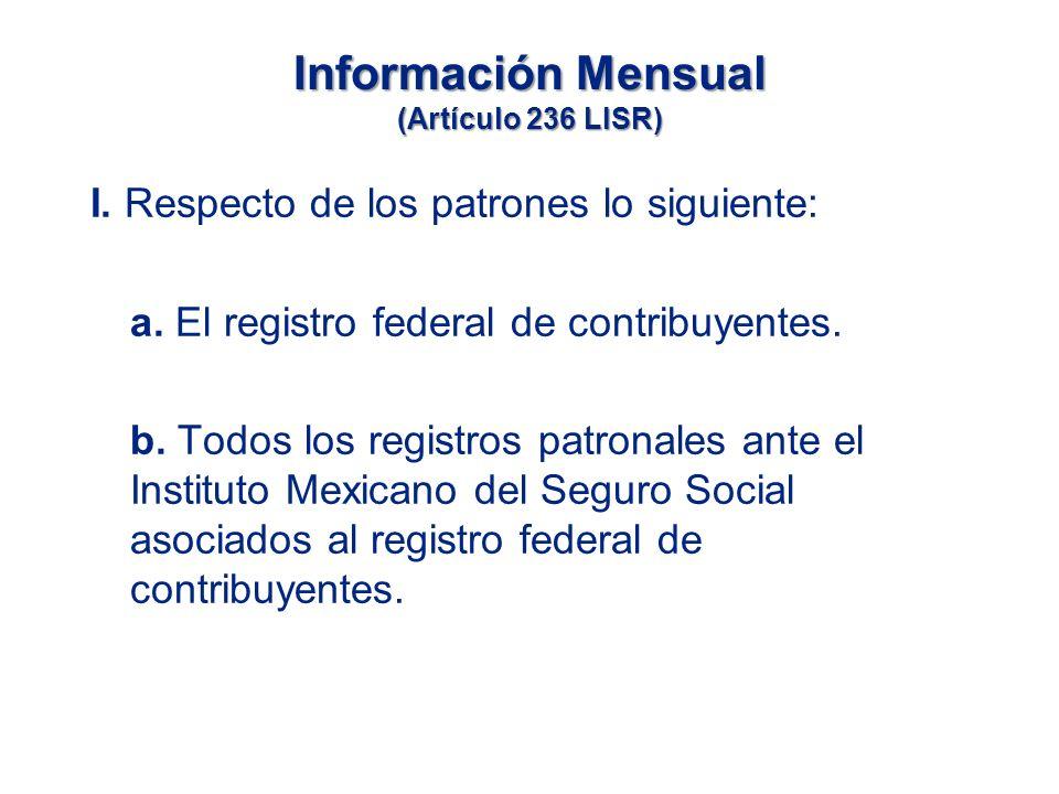 Información Mensual (Artículo 236 LISR)