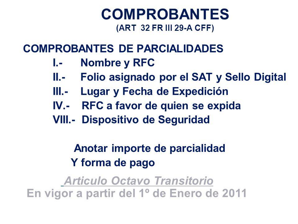 COMPROBANTES (ART 32 FR III 29-A CFF)