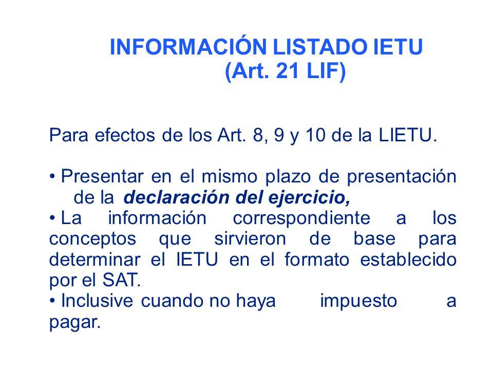 INFORMACIÓN LISTADO IETU (Art. 21 LIF)