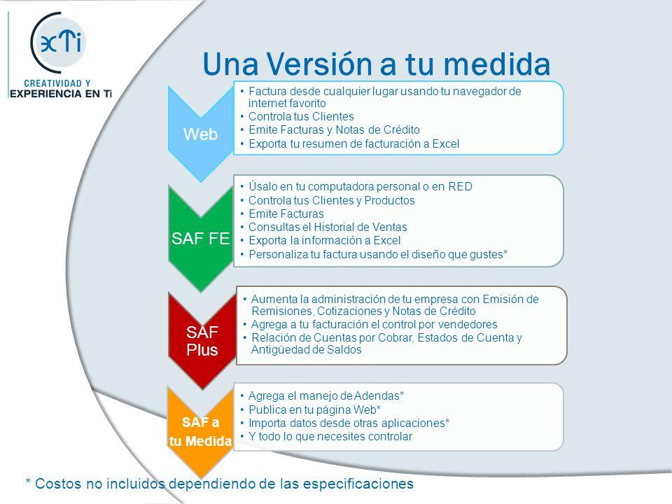 Una Versión a tu medida Web SAF FE SAF Plus