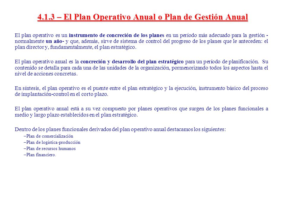 4.1.3 – El Plan Operativo Anual o Plan de Gestión Anual