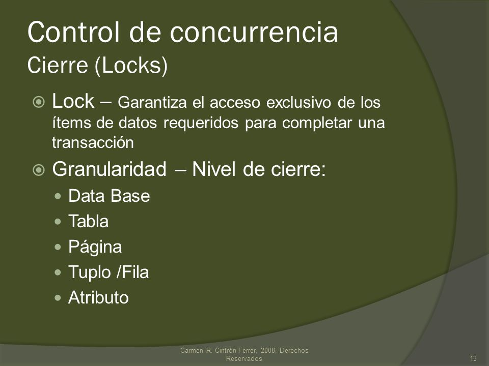 Control de concurrencia Cierre (Locks)