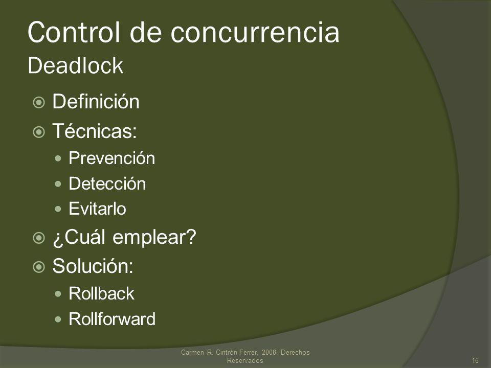 Control de concurrencia Deadlock