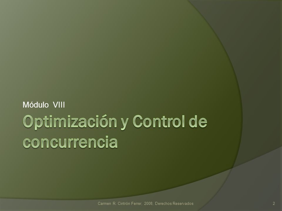 Optimización y Control de concurrencia