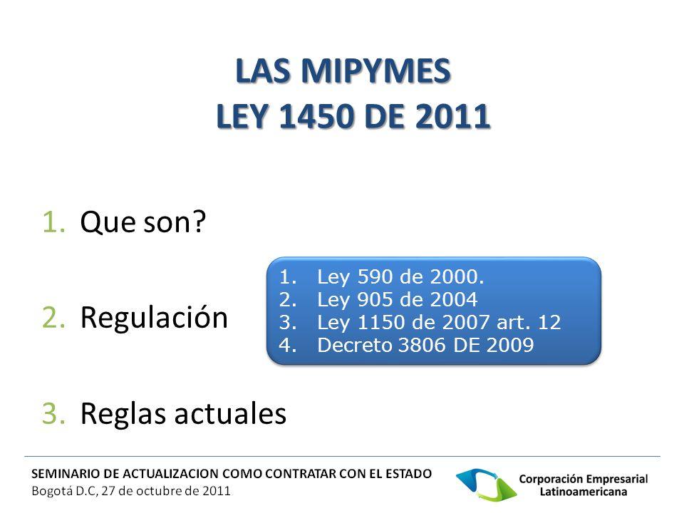 LAS MIPYMES LEY 1450 DE 2011 Que son Regulación Reglas actuales
