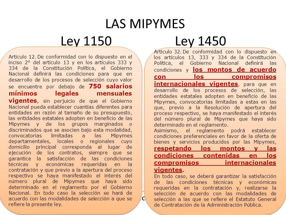 LAS MIPYMES Ley 1150 Ley 1450