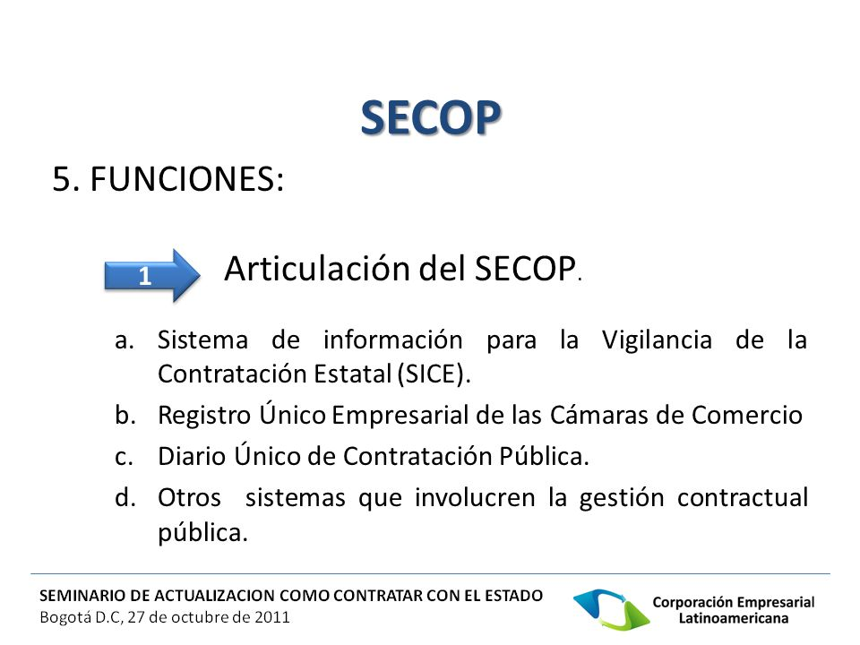 SECOP 5. FUNCIONES: Articulación del SECOP.