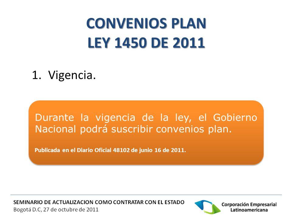 CONVENIOS PLAN LEY 1450 DE 2011 Vigencia.