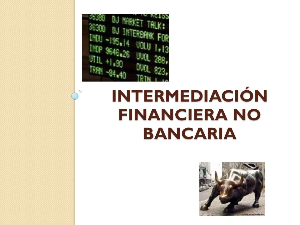 Intermediación financiera no bancaria