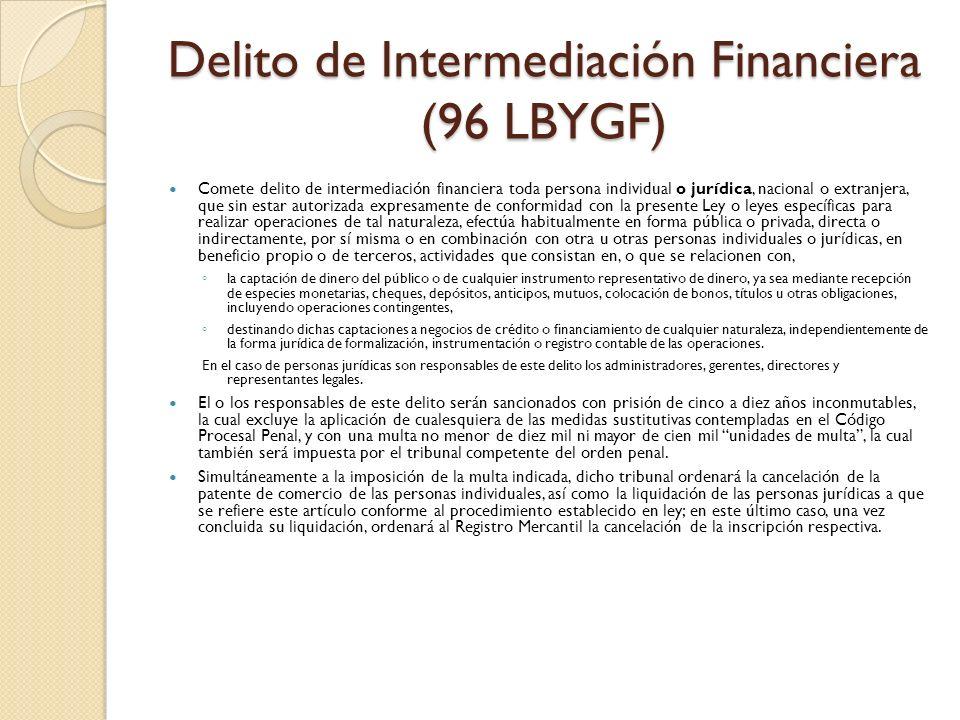 Delito de Intermediación Financiera (96 LBYGF)