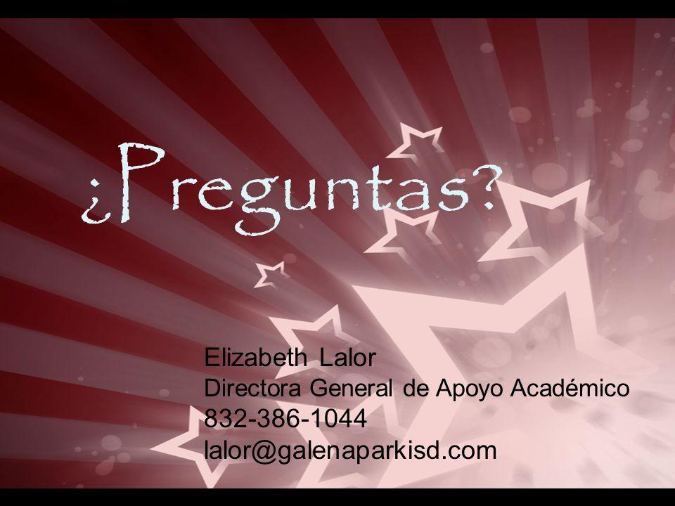 ¿Preguntas Elizabeth Lalor 832-386-1044 lalor@galenaparkisd.com