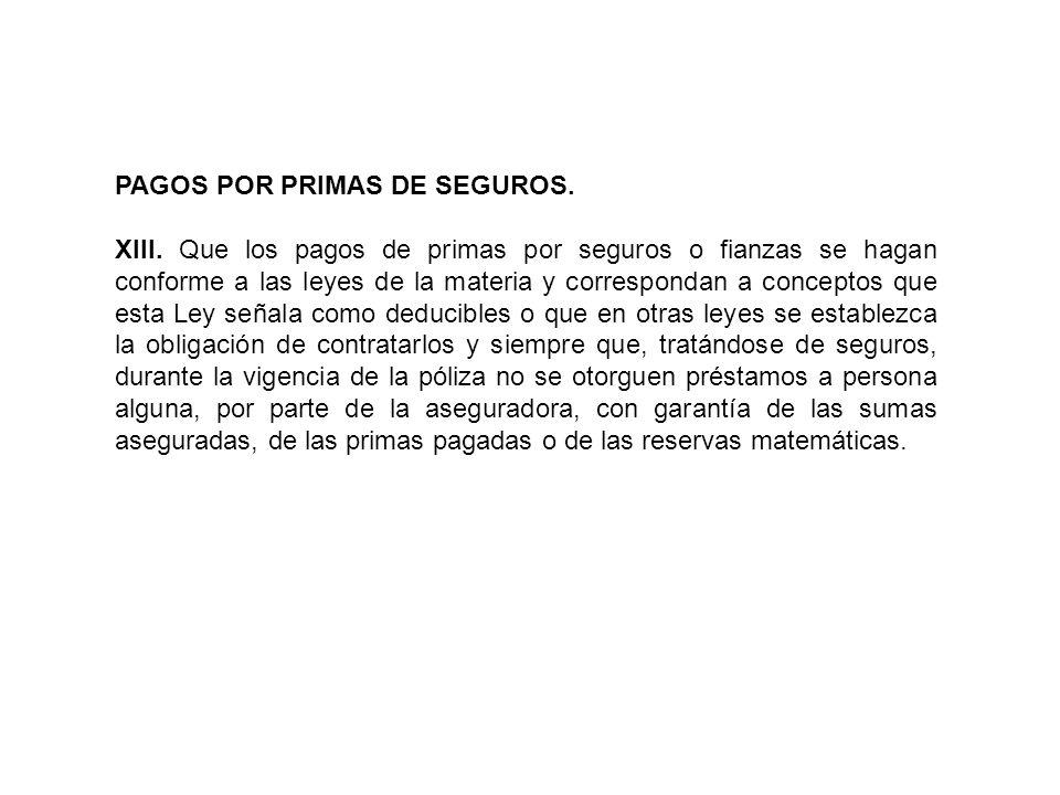 PAGOS POR PRIMAS DE SEGUROS.