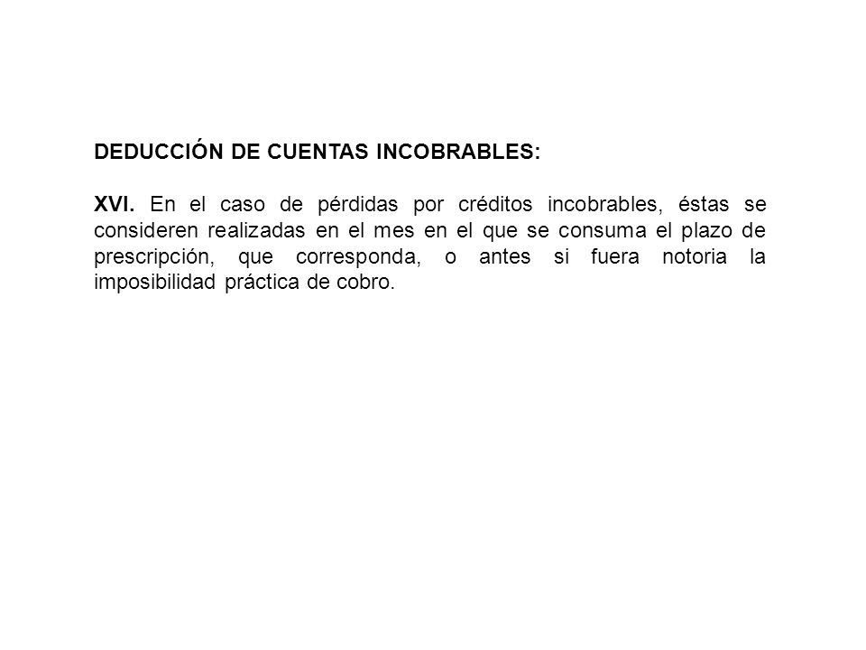 DEDUCCIÓN DE CUENTAS INCOBRABLES: