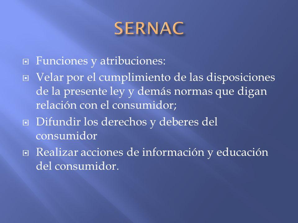 SERNAC Funciones y atribuciones: