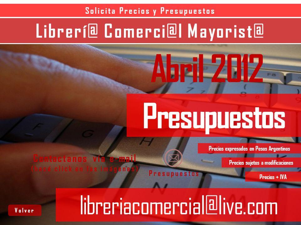 Abril 2012 Presupuestos libreriacomercial@live.com