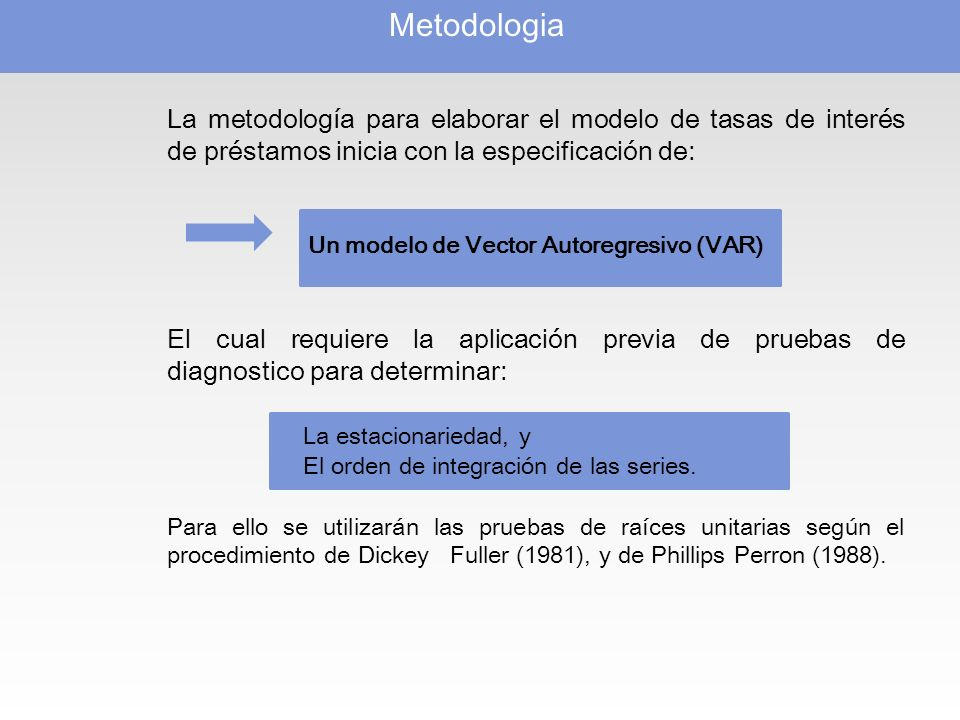 Un modelo de Vector Autoregresivo (VAR)