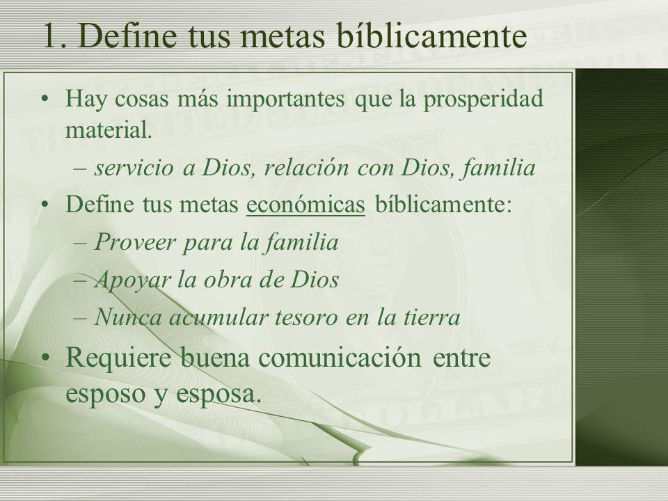 1. Define tus metas bíblicamente