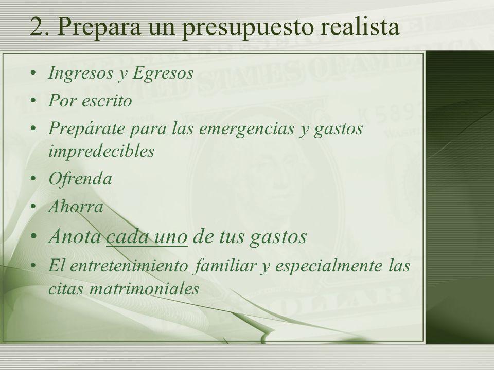 2. Prepara un presupuesto realista