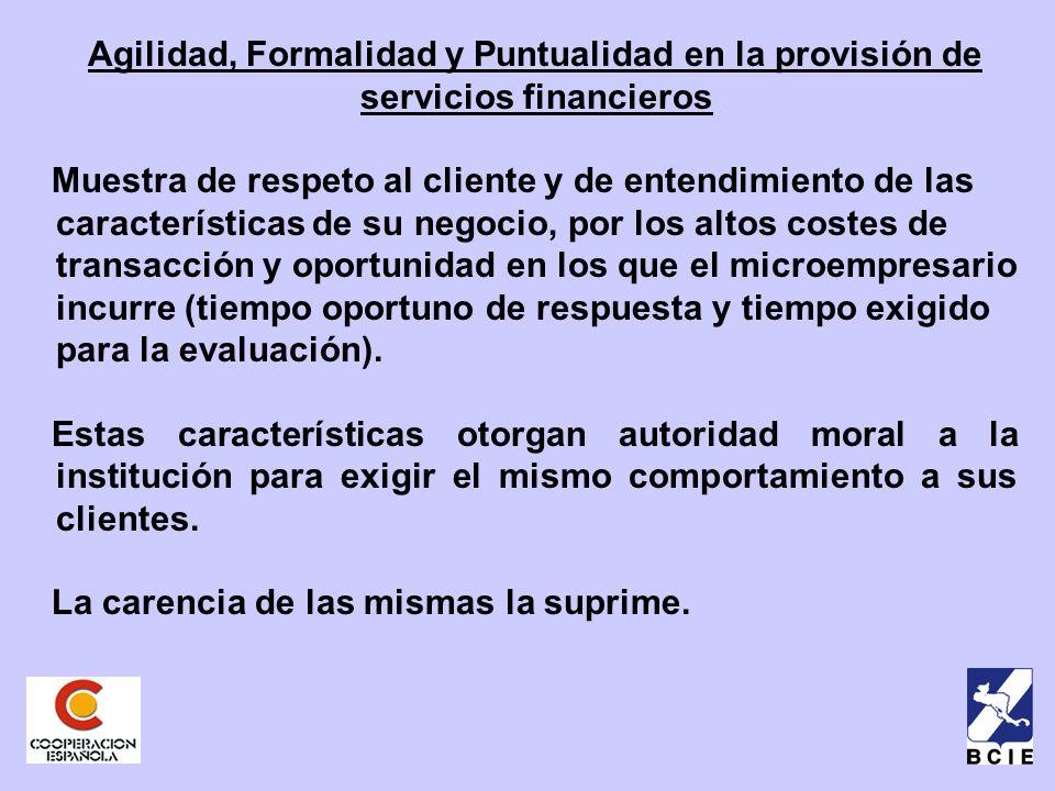 Agilidad, Formalidad y Puntualidad en la provisión de servicios financieros