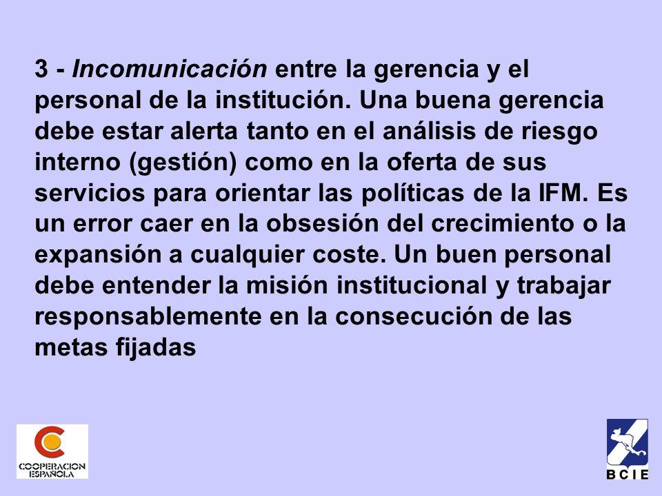 3 - Incomunicación entre la gerencia y el personal de la institución