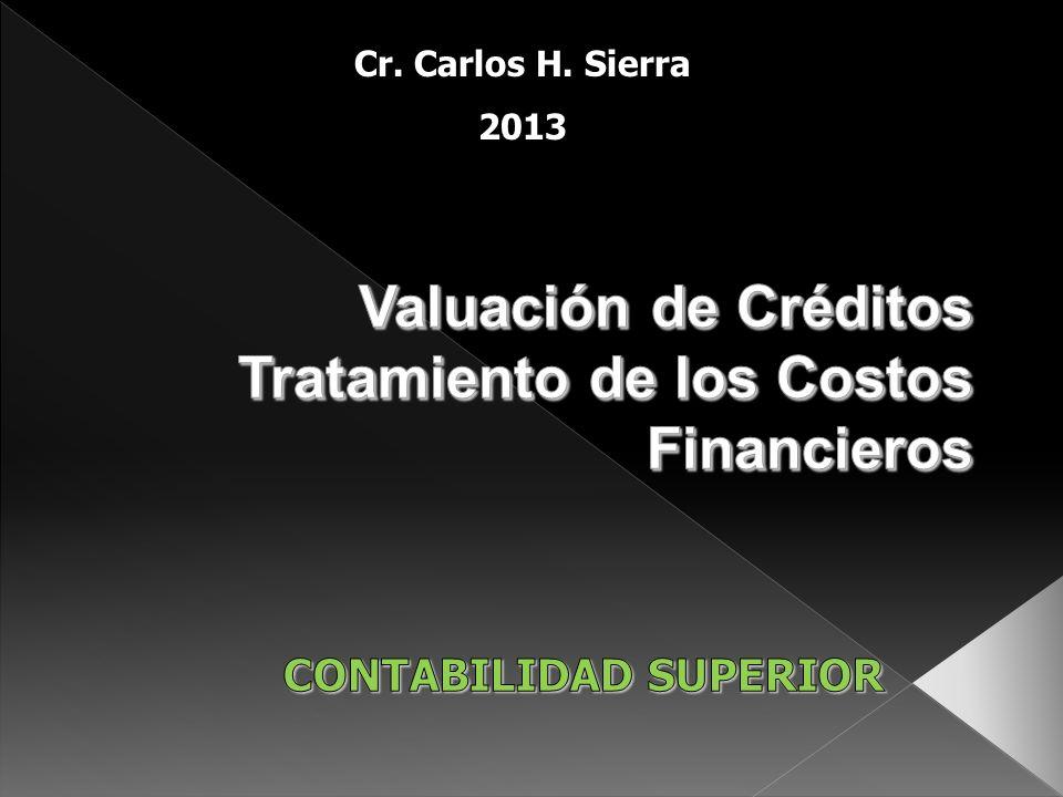 Valuación de Créditos Tratamiento de los Costos Financieros